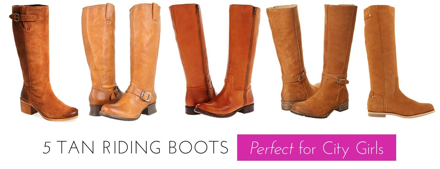 5 Tan Riding Boots Perfect For City Girls | Midtown Girl